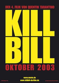 Kill Bill Volume One - Filmplakat